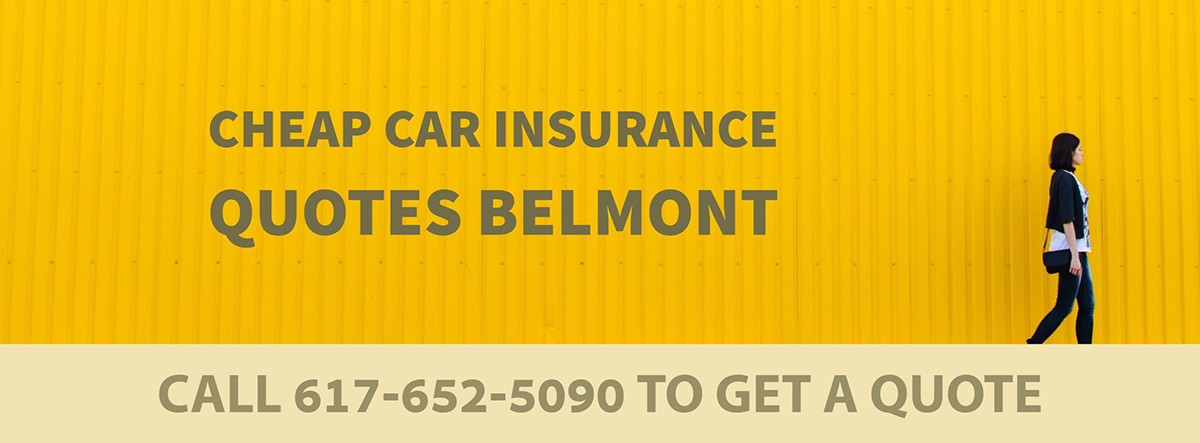 CHEAP CAR INSURANCE QUOTES BELMONT MA