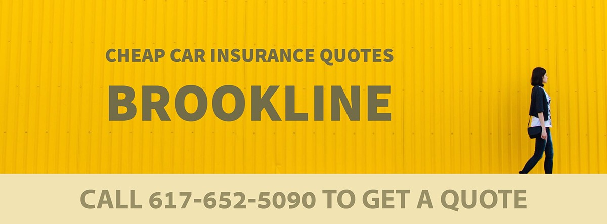 CHEAP CAR INSURANCE QUOTES BROOKLINE MA