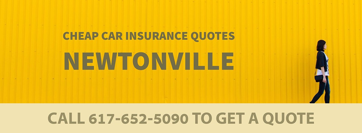 CHEAP CAR INSURANCE QUOTES NEWTONVILLE MA