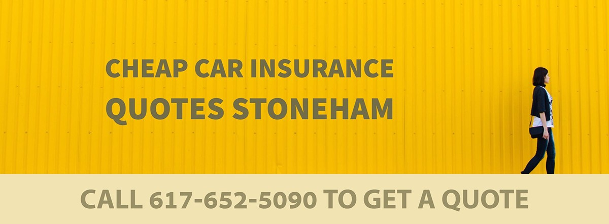 CHEAP CAR INSURANCE QUOTES STONEHAM MA