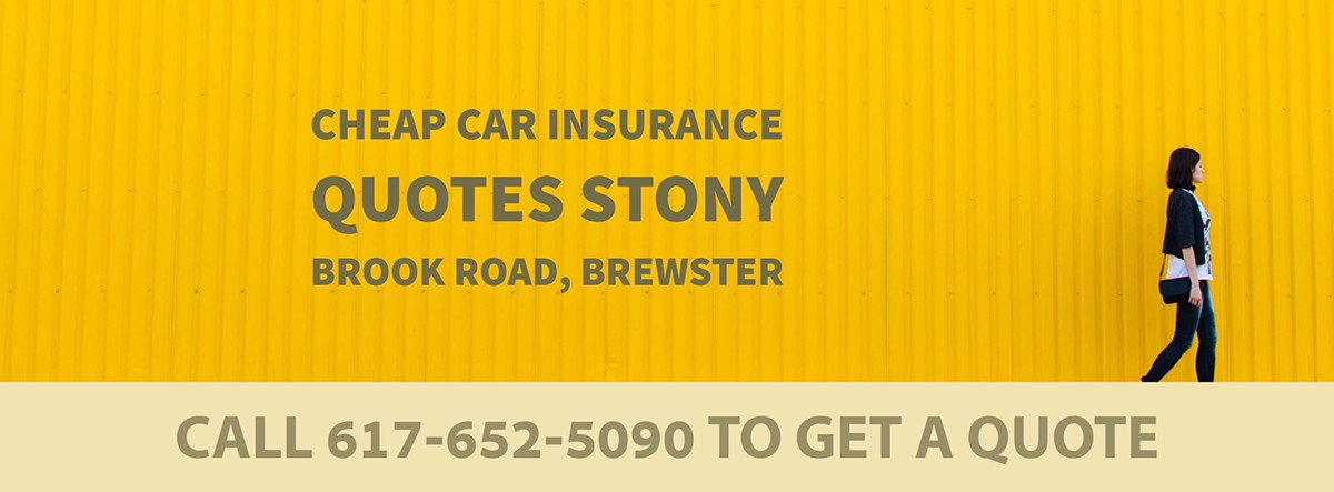 CHEAP CAR INSURANCE QUOTES STONY BROOK ROAD, BREWSTER MA