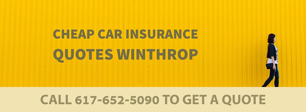 CHEAP CAR INSURANCE QUOTES WINTHROP MA