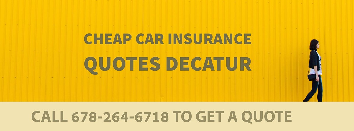 CHEAP CAR INSURANCE QUOTES DECATUR GA