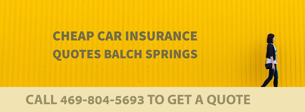 CHEAP CAR INSURANCE QUOTES BALCH SPRINGS TX