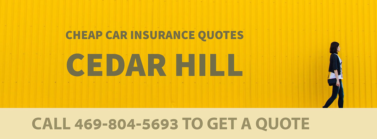 CHEAP CAR INSURANCE QUOTES CEDAR HILL TX
