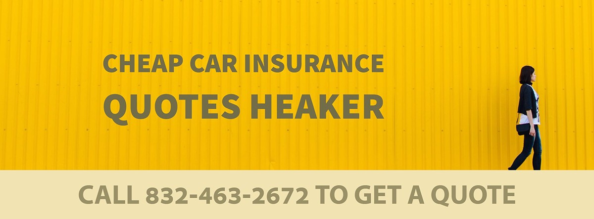 CHEAP CAR INSURANCE QUOTES HEAKER TX