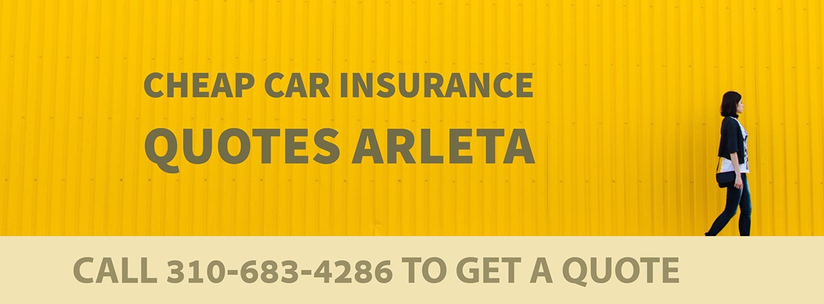CHEAP CAR INSURANCE QUOTES ARLETA CA
