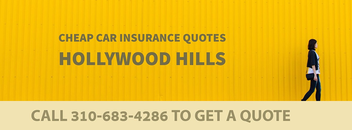 CHEAP CAR INSURANCE QUOTES HOLLYWOOD HILLS CA