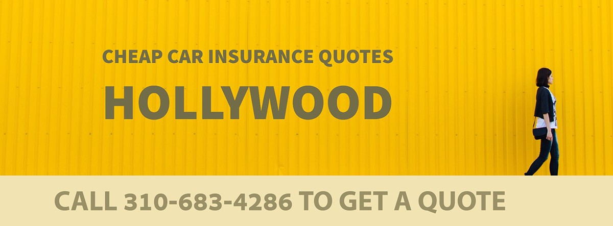CHEAP CAR INSURANCE QUOTES HOLLYWOOD CA