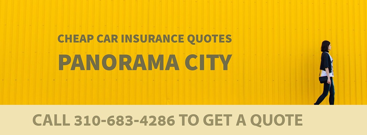 CHEAP CAR INSURANCE QUOTES PANORAMA CITY CA