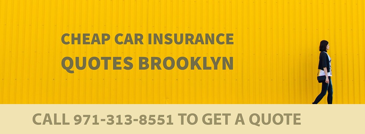 CHEAP CAR INSURANCE QUOTES BROOKLYN OR