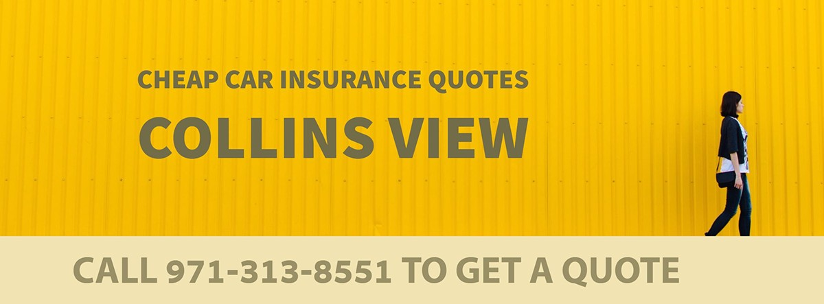 CHEAP CAR INSURANCE QUOTES COLLINS VIEW OR