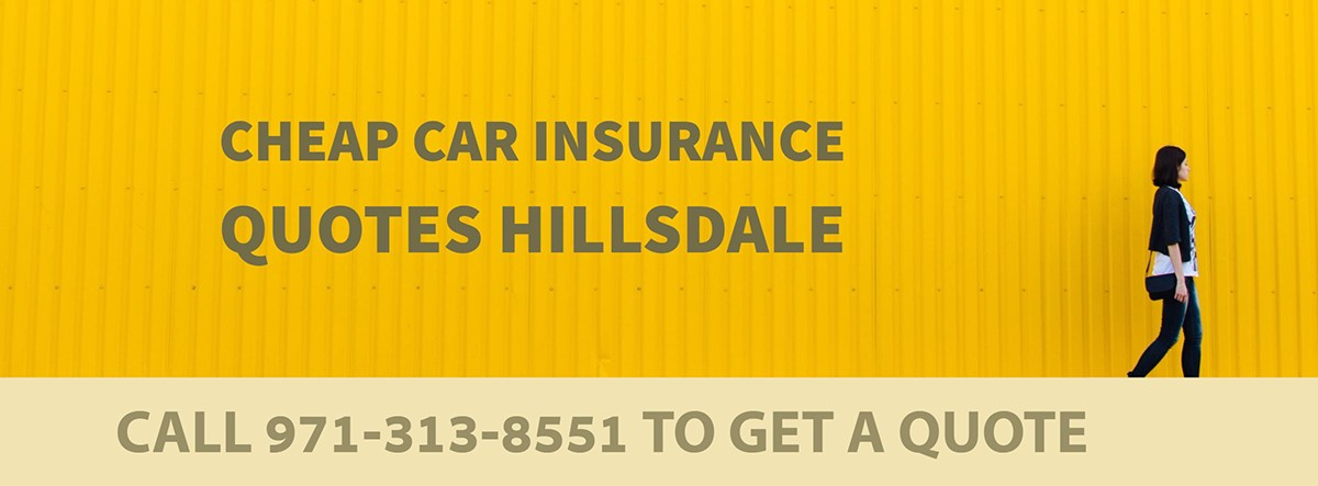 CHEAP CAR INSURANCE QUOTES HILLSDALE OR
