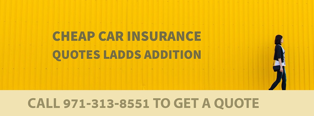CHEAP CAR INSURANCE QUOTES LADD'S ADDITION OR