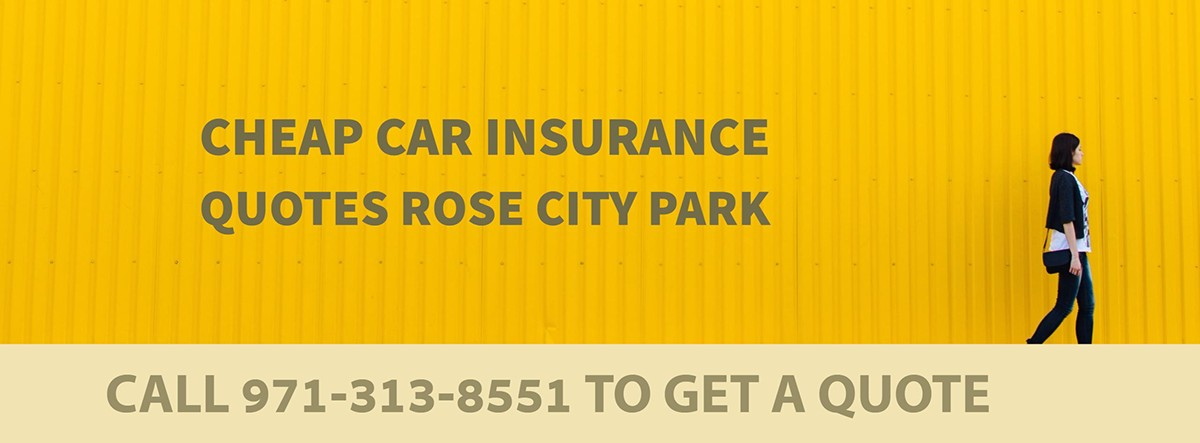 CHEAP CAR INSURANCE QUOTES ROSE CITY PARK OR